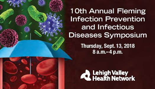 2018 10th Annual Fleming Infection Prevention and Infectious Diseases Symposium