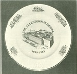 The Allentown Hospital Commemorative Plate by Lehigh Valley Health Network