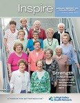 Annual Report (2012): Inspire Annual Report on Philanthropy by Lehigh Valley Health Network