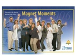 Annual Report: (2006): Magnent Moments Discover the Forces Behind Our Care