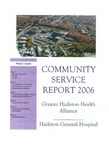 Annual Report (2006): Greater Hazleton health Alliance; Community Service Report