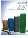 Annual Report (2010): Greater Hazleton Health Alliance. Community Service Report by Lehigh Valley Health Network